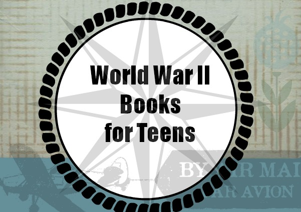 WWII books for teens